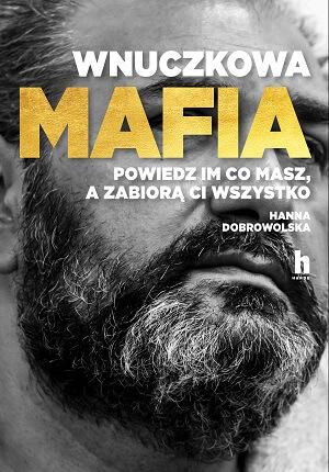 Wnuczkowa mafia - Hoss